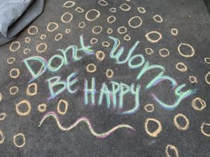 Don't Worry Be Happy Chalk Drawing