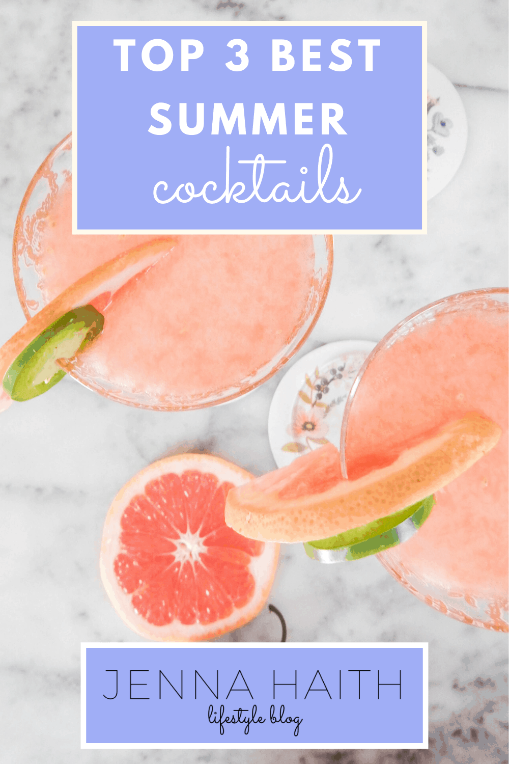 Top 3 Best Summer Cocktails