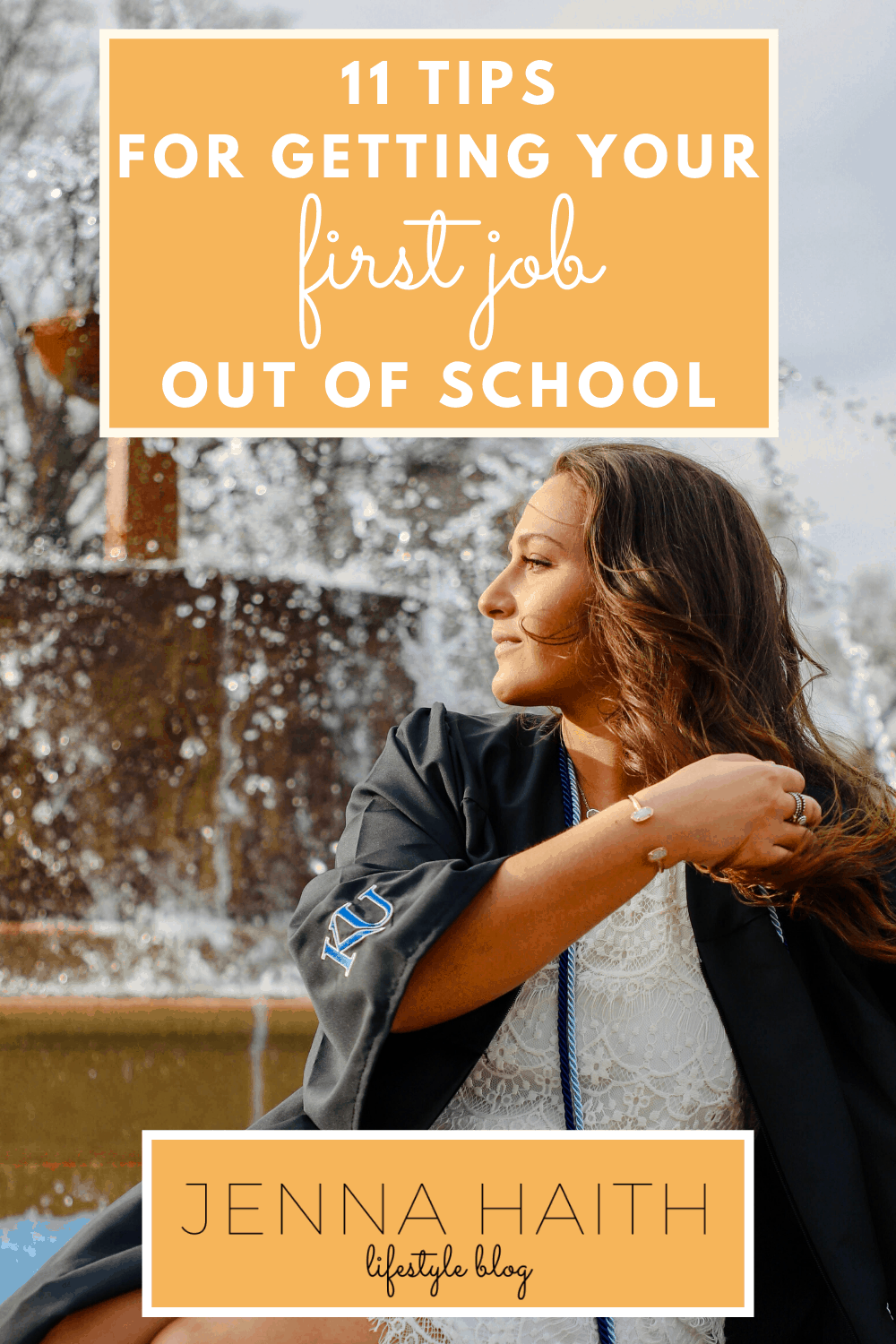 11 Tips For Getting Your First Job Out Of School