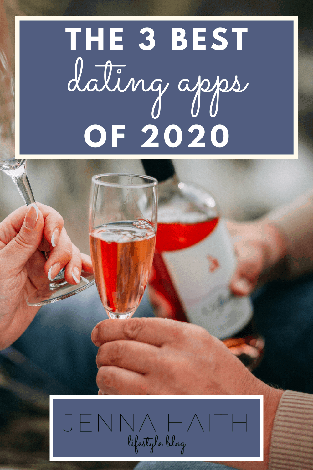 The 3 Best Dating Apps Of 2020