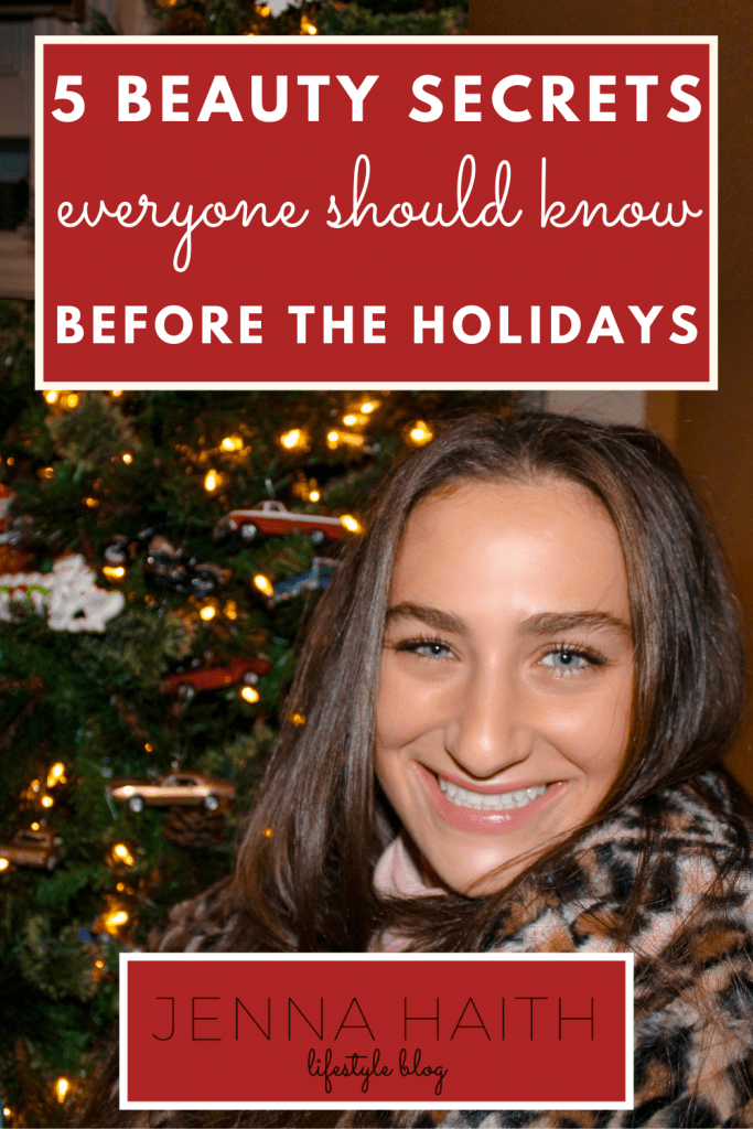 5 Beauty Secrets Everyone Should Know About Before The Holidays